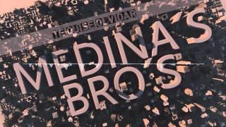 Medinas's Bro's - Te Quise Olvidar (Audio)