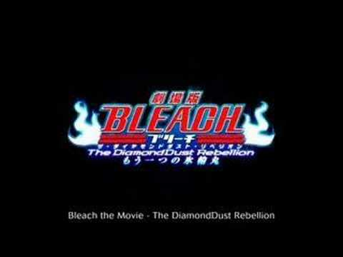 Bleach Movie 2 : The Diamond Dust Rebellion Theme FULL SONG poster