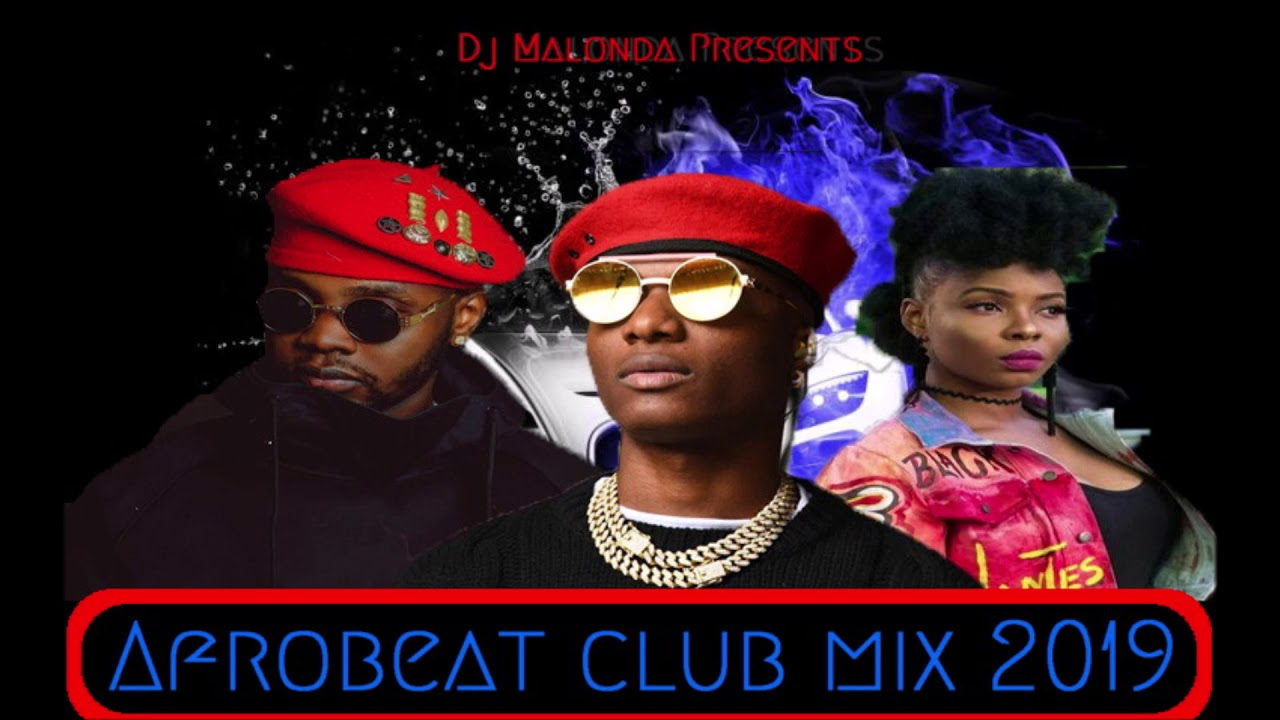 Afrobeat Club Mix 2019 by Dj malonda ft victor ad | davido | yemi alade |  korede bello