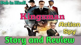 Kingsman : The Secret Service : Review | Action spy movie | Hollywood movie dub in hindi