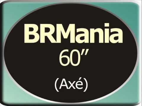BRMania Axé 60seg - Sanny Alves