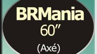 Baixar BRMania Axé 60seg - Sanny Alves.