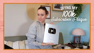 I DIY'd my 100k Subscriber Plaque