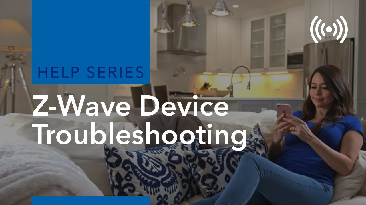 troubleshooting your z wave device