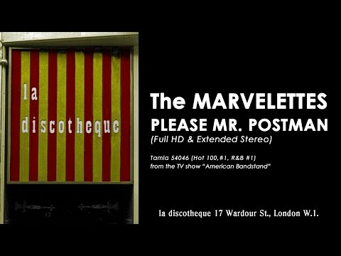 The MARVELETTES – PLEASE MR. POSTMAN (in re-mastered widescreen HD & extended stereo mix)