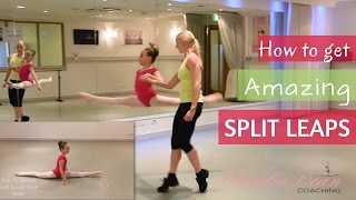 How to master AMAZING SPLIT LEAPS!