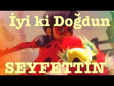 İyi ki Doğdun SEYFETTİN :) Komik Doğum günü Mesajı 1.VERSİYON ,DOĞUMGÜNÜ VİDEOSU Made in Turkey :) 🎂