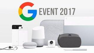Google Event 2017: Rezumat în Română