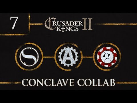 Let's Play Crusader Kings 2 Conclave Collab 7