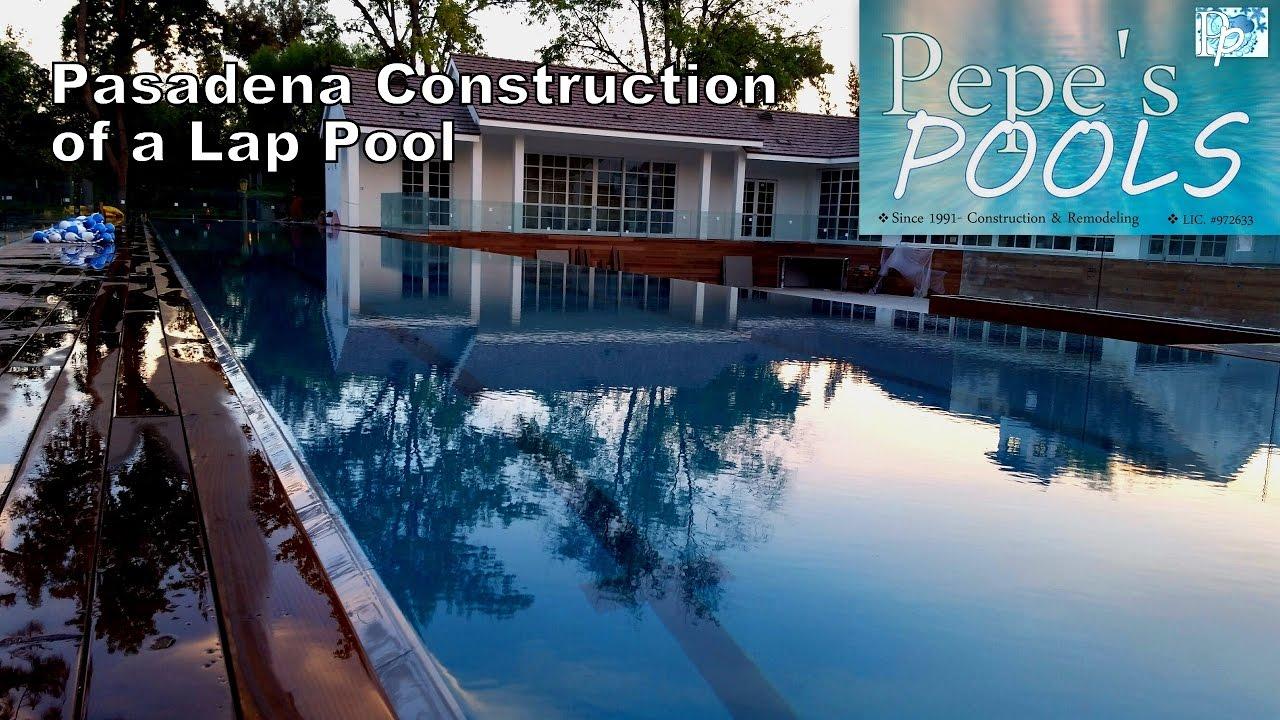 Los Angeles Pool Builder Pepes Pools Pasadena Lap Construction