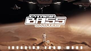 Dynamik Bass System - Invasion From Mars