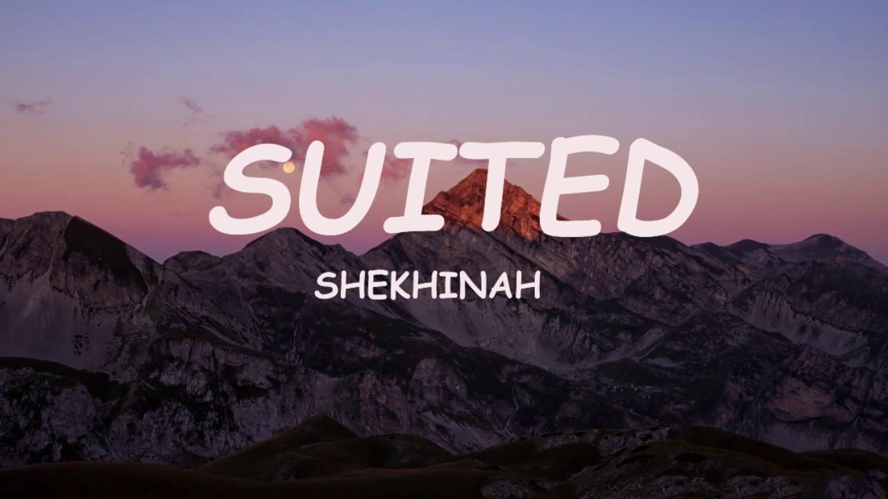 Download Shekhinah - Suited (Lyrics)