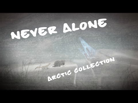 Never Alone. Arctic Collection #2 |