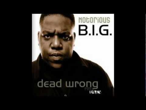 Biggie Smalls - Dead Wrong Clean [Version 1]