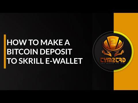 How To Deposit / Upload Bitcoins Into Skrill (Zimbabwe $ Any Other Country)
