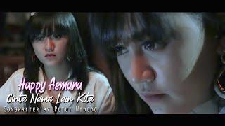 Download lagu Happy Asmara - Cinta Nama Lain Kita | Official Music Video