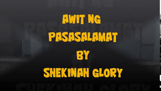 Awit Ng Pasasalamat By Shekinah Glory With Lyrics