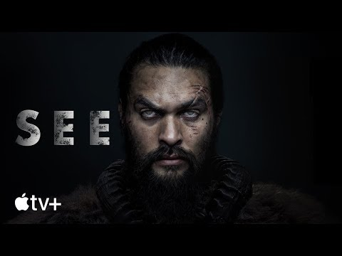 SEE — Official Trailer | Apple TV+