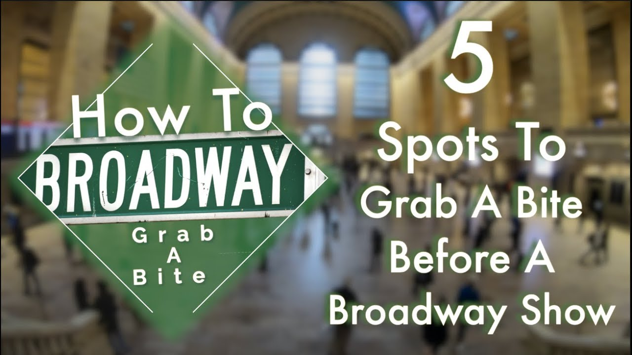 5 Spots To Grab A Bite Before A Broadway Show