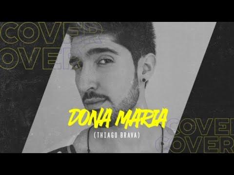 Dona Maria - Thiago Brava Cover