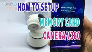 How To Setup Camera V380 Memory Card (Version English)