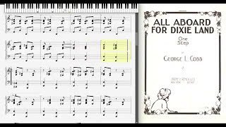 All Aboard for Dixie Land by George L. Cobb (1913, One Step piano)