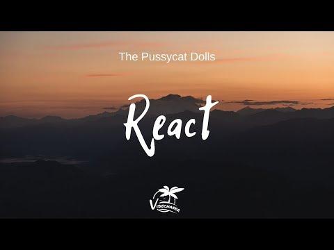 The Pussycat Dolls - React (Lyrics)
