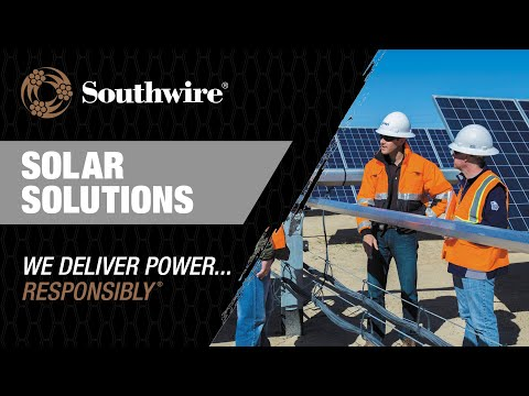 Southwire® Solar Solutions: Empowering the Grid with the Sun
