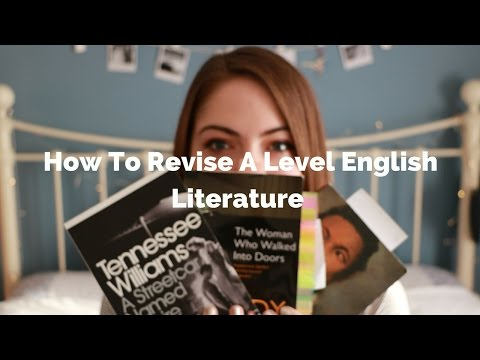How To Revise A Level (+GCSE) English Literature | Katie May