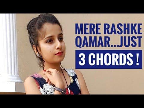 mere-rashke-qamar-tu-ne-peheli-nazar---by-riya-d'souza-|-full-song-with-just-3-chords