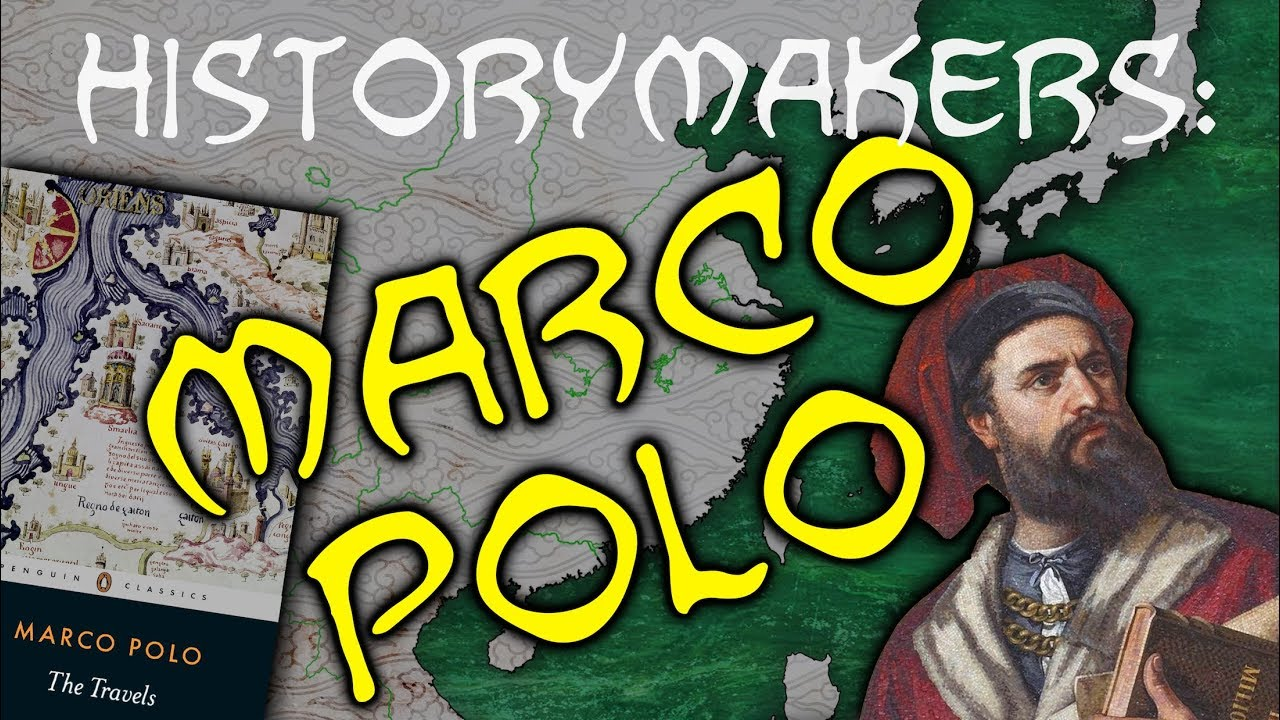 brand new faf91 40d4f History-Makers: Marco Polo