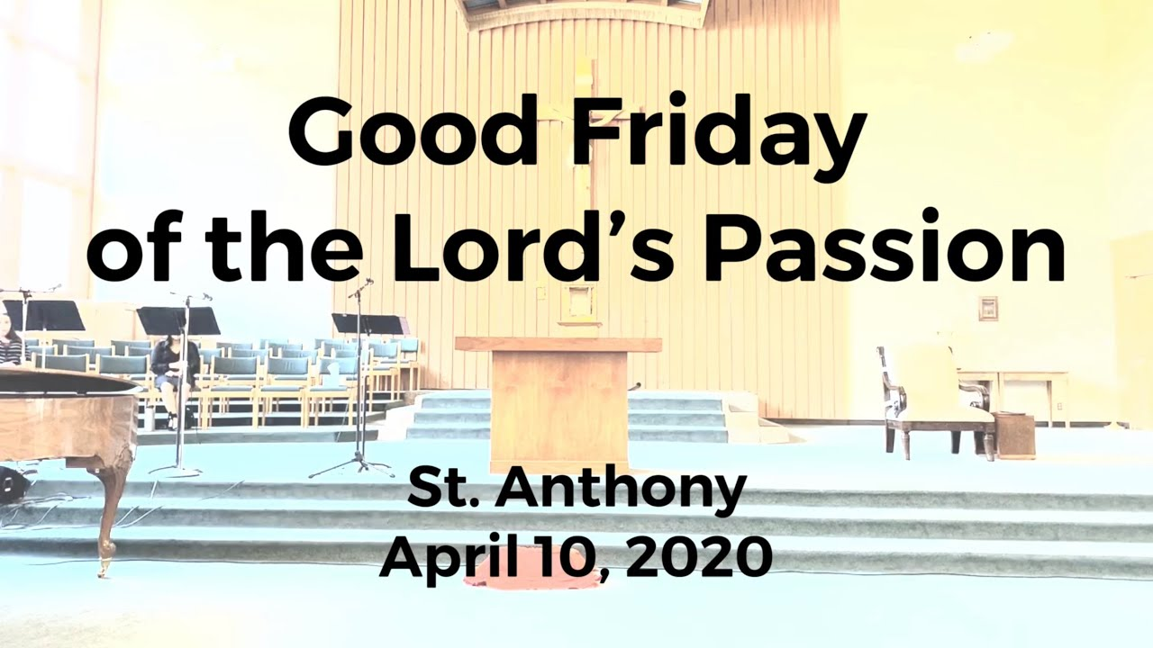 Good Friday of the Lord's Passion_April 10, 2020