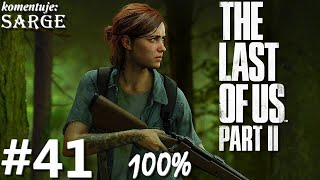 Zagrajmy w The Last of Us Part 2 PL (100%) odc. 41 - Zwinny jak Lev