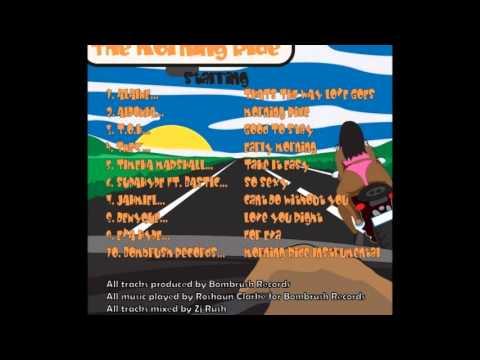 The Morning Ride Riddim Mix (Dr. Bean Soundz)[2013 Bombrush Records]