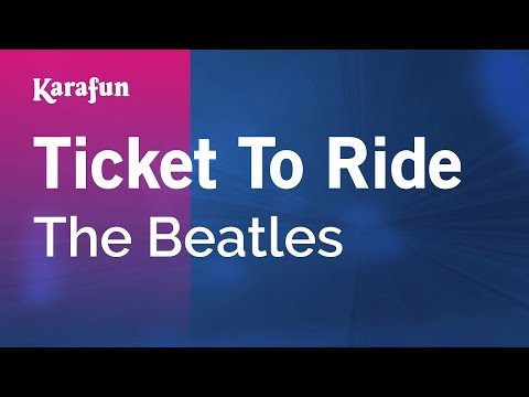 Karaoke Ticket To Ride - The Beatles *