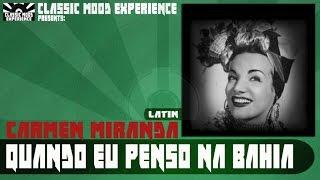 Carmen Miranda - Quando Eu Penso Na Bahia (1937)