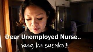 Dear Unemployed Nurse