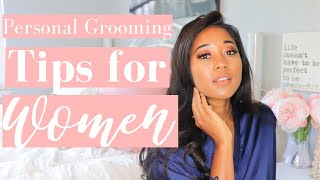 At Home Personal Grooming | TOP TIPS For Women