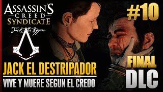 Скачать Assassin S Creed Syndicate Jack El Destripador DLC FINAL Vive Y Muere Según El Credo 100