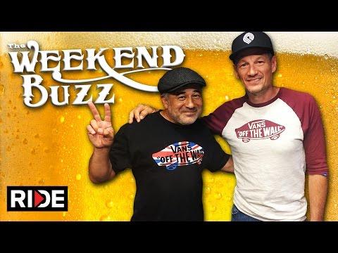 Steve Caballero & Mike McGill: Chin, Hash, Airspeed! Weekend Buzz Season 3, ep. 117 pt. 1