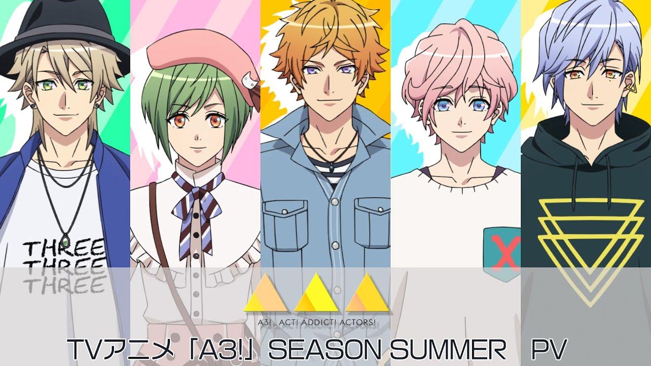 TVアニメ『A3!』PV~SEASON SUMMER~ PV - YouTube