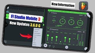 Fl Studio Mobile New Updates 3.6.0 || Fl Studio Mobile New version 3.6.0 G || Fl Studio Mobile 3 New