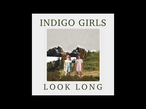 Indigo Girls - Feel This Way Again (Official Audio)