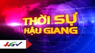 Thời sự Hậu Giang 24/11/2015 | HGTV