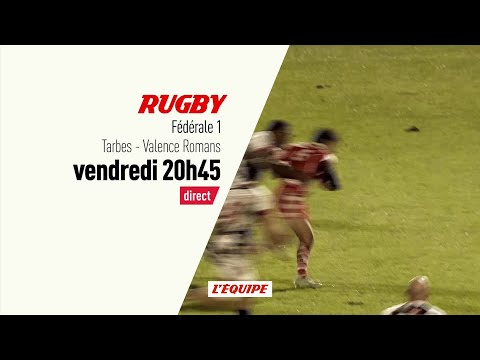 Rugby – Federale 1 Tarbes – Valence Romans : Rugby Federale 1 bande annonce