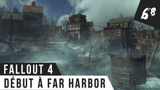 Fallout 4 Gameplay 68 Bienvenue Far Harbor FR