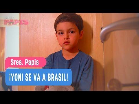 Sres  Papis - ¡Yoni se va a Brasil! - Ignacio y Yoni / Capitulo 76