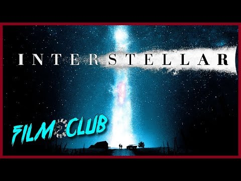 Interstellar Review | Film Club Ep.78