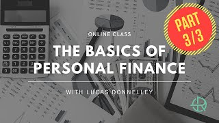 The Basics of Personal Finance: Part Three
