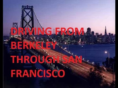 VLOG #22 Driving From Berkeley Through San Francisco